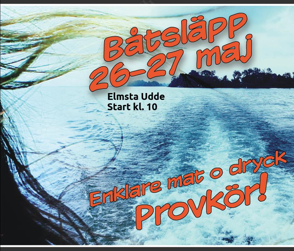 Båtsläpp Elmsta Udde – Provkörning i Väddö kanal